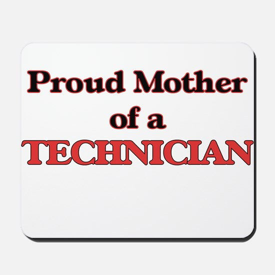 Proud Mother of a Technician Mousepad