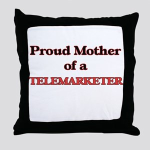 Proud Mother of a Telemarketer Throw Pillow