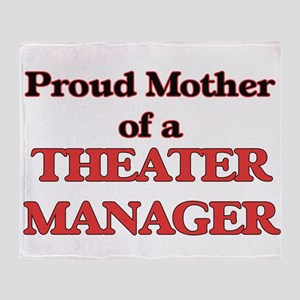 Proud Mother of a Theater Manager Throw Blanket