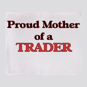Proud Mother of a Trader Throw Blanket