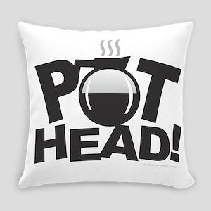 Pot Head Everyday Pillow