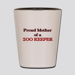 Proud Mother of a Zoo Keeper Shot Glass