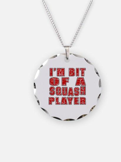 I'm Bit Of Squash Player Necklace