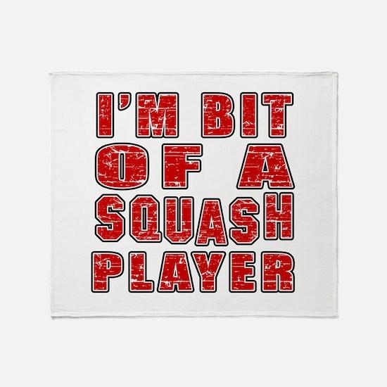 I'm Bit Of Squash Player Throw Blanket