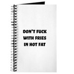 Don't Fuck with Fries in Hot Fat Journal