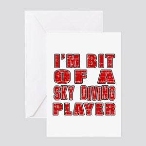 I'm Bit Of Sky diving Player Greeting Card