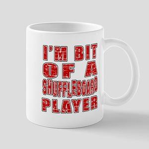 I'm Bit Of Shuffleboard Player Mug