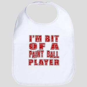 I'm Bit Of Paint Ball Player Bib