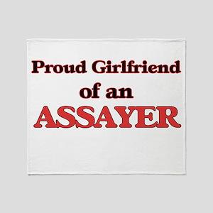 Proud Girlfriend of a Assayer Throw Blanket
