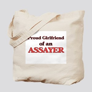 Proud Girlfriend of a Assayer Tote Bag