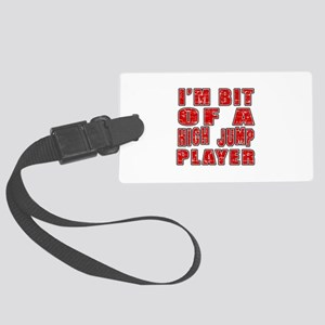 I'm Bit Of High Jump Player Large Luggage Tag