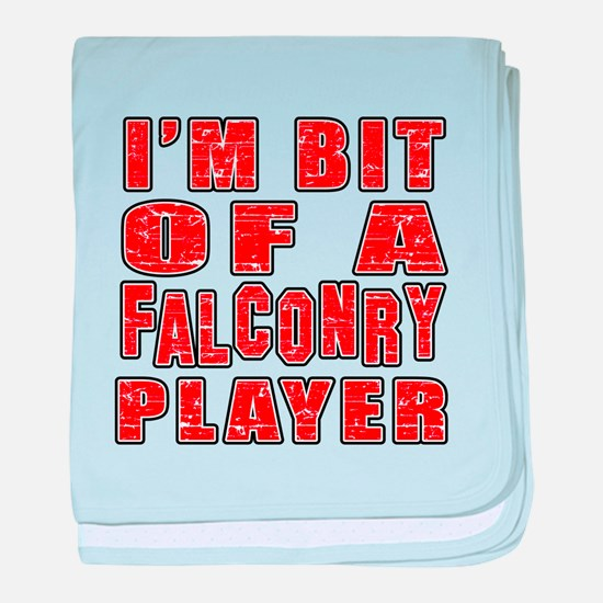 I'm Bit Of Falconry Player baby blanket