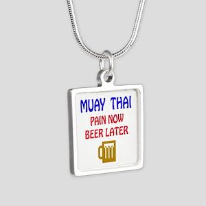 Muay Thai Pain Now Beer La Silver Square Necklace