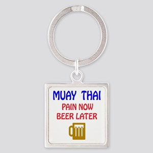 Muay Thai Pain Now Beer Later Square Keychain
