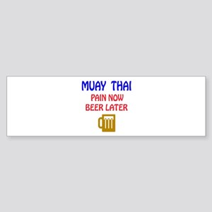Muay Thai Pain Now Beer Later Sticker (Bumper)