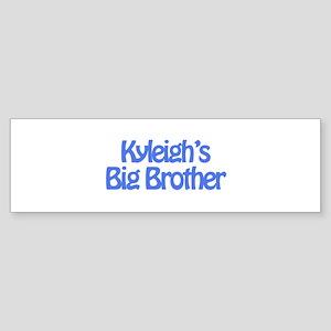 Kyleigh's Big Brother Bumper Sticker