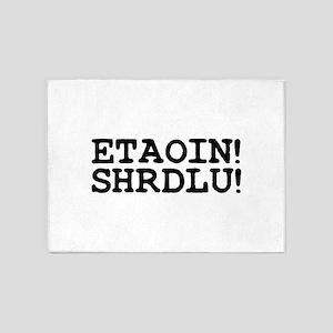 ETAOIN! SHRDLU! 5'x7'Area Rug