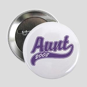Aunt 2008 Button