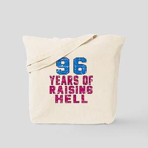 96 Years Of Raising Hell Birthday Tote Bag