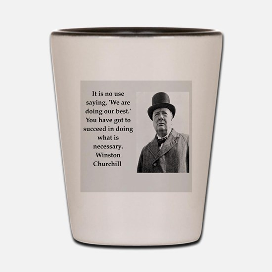 Wisnton Churchill quote on gifts and t-shirts. Sho