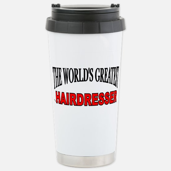 """The World's Greatest Hairdresser"" Mugs"