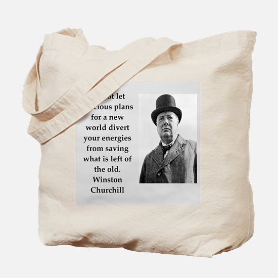 Wisnton Churchill quote on gifts and t-shirts. Tot