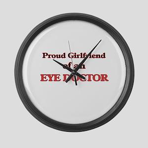 Proud Girlfriend of a Eye Doctor Large Wall Clock