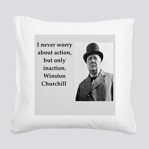 Wisnton Churchill quote on gifts and t-shirts. Squ