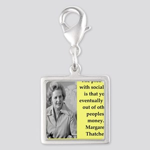 Margaret Thatcher quote Charms