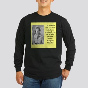 Margaret Thatcher quote Long Sleeve T-Shirt
