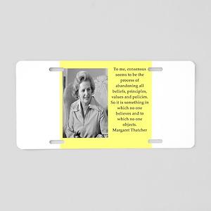 Margaret Thatcher quote Aluminum License Plate