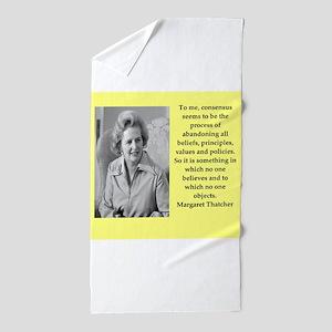 Margaret Thatcher quote Beach Towel