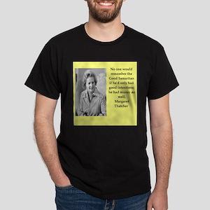 Margaret Thatcher quote T-Shirt
