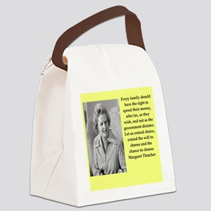 Margaret Thatcher quote Canvas Lunch Bag