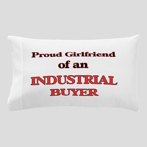 Proud Girlfriend of a Industrial Buyer Pillow Case