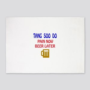 Tang Soo do Pain Now Beer Later 5'x7'Area Rug