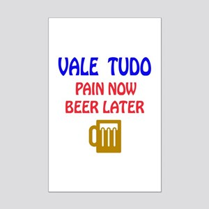 Vale Tudo Pain Now Beer Later Mini Poster Print
