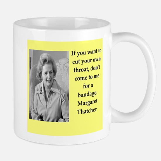 Margaret Thatcher quote Mugs