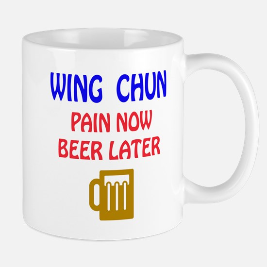Wing Chun Pain Now Beer Later Mug
