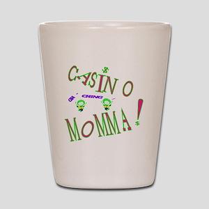 CASINO MOM2 Shot Glass