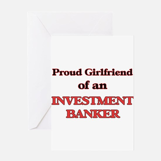 Proud Girlfriend of a Investment Ba Greeting Cards