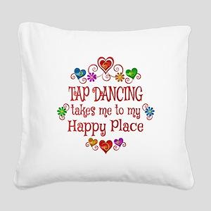 Tap Dancing Happy Place Square Canvas Pillow