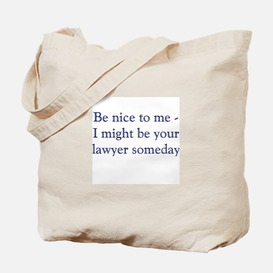 lawyer someday.png Tote Bag