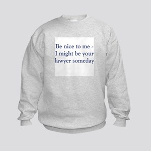 lawyer someday Sweatshirt