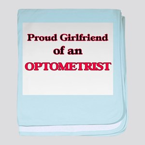 Proud Girlfriend of a Optometrist baby blanket