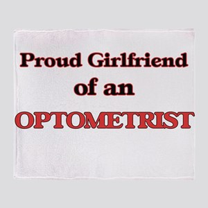 Proud Girlfriend of a Optometrist Throw Blanket