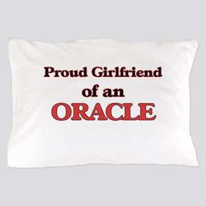 Proud Girlfriend of a Oracle Pillow Case