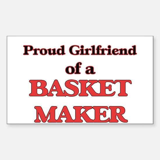 Proud Girlfriend of a Basket Maker Decal