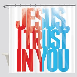 Jesus I Trust in You Shower Curtain