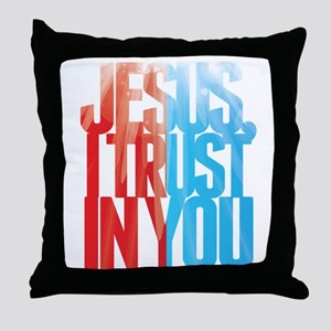 Jesus I Trust in You Throw Pillow